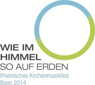 Rheinisches Kirchenmusikfest Bonn 2014
